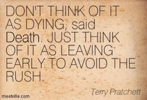 Quotation-Terry-Pratchett-death-humor-Meetville-Quotes-245823